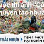 Phát động cuộc thi ảnh 'Câu chuyện rác nhựa'