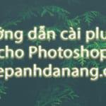Hướng dẫn cài plugin cho Photoshop